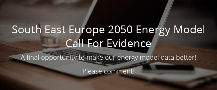 South East Europe 2050 Energy Model Call For Evidence