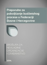 Preporuke za poboljšanje budžetskog procesa u Federaciji Bosne i Hercegovine